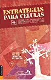 Estrategias para Celulas, Charley Scandlyn and Laurie Polich, 0829745637