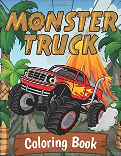 Monster Truck Coloring Book: A Fun Activity Book for Kids Filled With Big Monster Trucks, Cranes (Cars and Vehicles Coloring Books for Kids Ages 2-4 4-8)