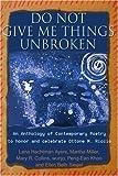 Do Not Give Me Things Unbroken, Ellen Siegel, Lana Hechtman Ayers, 0595226035