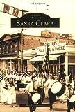 Santa Clara   (CA)  (Images of America)