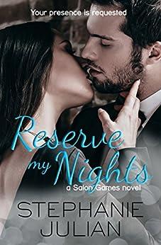 Reserve My Nights: a Salon Games novel by [Julian, Stephanie]