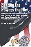 Beating the Powers that Be, Sean Scallon, 1424103665