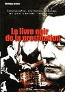 Le livre noir de la prostitution par Gettner