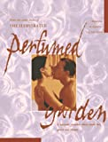 img - for The Illustrated Perfumed Garden: A Sensuous Paradise Where Erotic Love Grows and Blooms book / textbook / text book