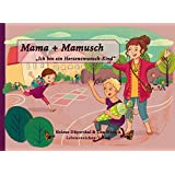 """Mama + Mamusch: """"Ich bin ein Herzenswunschkind"""""""