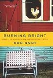 Burning Bright, Ron Rash, 0061804118