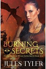 Burning Secrets (The Snake River Shifter Camp Series) (Volume 1) Paperback