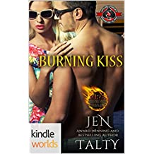 Special Forces: Operation Alpha: Burning Kiss (Kindle Worlds Novella) (Fire Protection Specialist Book 2)