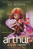Arthur et les Minimoys (édition 2004), tome 2 : Arthur et la cité interdite