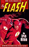 Life Story of Flash, Mark Waid and Brian Augustyn, 1563893894