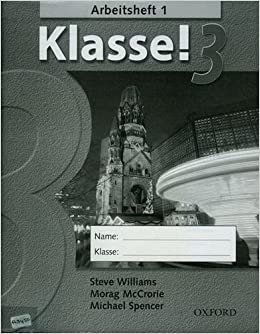 Klasse!: Part 3: Workbook: Workbook 1 Pt. 3