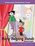 Many Helping Hands, Christine Dugan, 0743900014