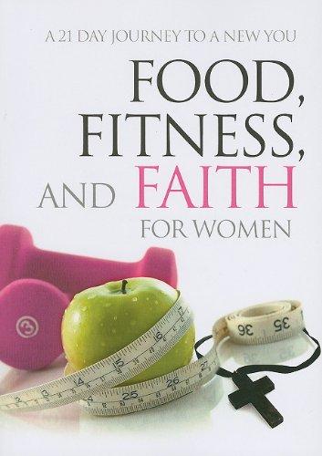 Food, Fitness & Faith For Women