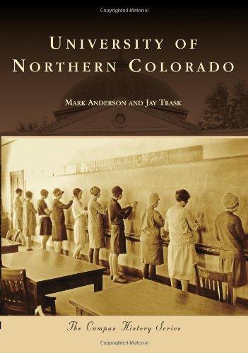 Read Online University of Northern Colorado (Campus History) pdf