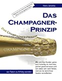Das Champagner-Prinzip, Hans Janotta, 3837069621
