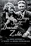 Image of Dear Scott, Dearest Zelda: The Love Letters of F. Scott and Zelda Fitzgerald