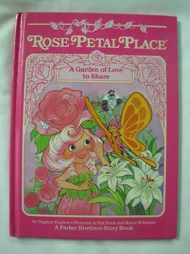 A Garden of Love to Share (Rose-Petal Place)