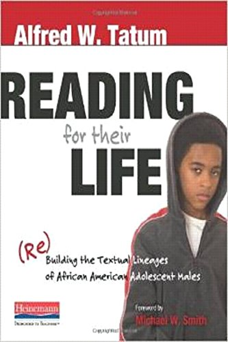 Search : Reading for Their Life: (Re)Building the Textual Lineages of African American Adolescent Males