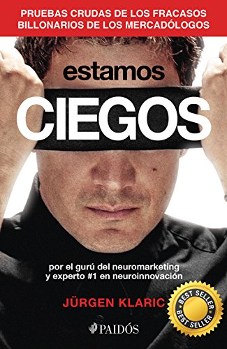 Estamos ciegos (Spanish Edition)