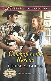 Cowboy to the Rescue (Four Stones Ranch Book 1) by [Gouge, Louise M.]