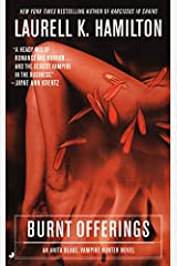 Burnt Offerings: An Anita Blake, Vampire Hunter Novel Kindle Edition