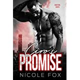 Ciro's Promise: A Bad Boy Mob Romance (Santora Mafia) (The Outlaw's Oath Collection Book 1)