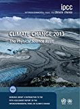Climate Change 2013 – The Physical Science Basis: Working Group I Contribution to the Fifth Assessment Report of the…