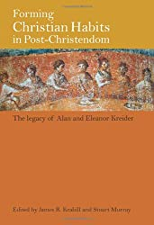 Forming Christian Habits in Post-Christendom