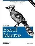 Writing Excel Macros, Steven A. Roman, 1565925874