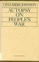 Autopsy on People's War (Quantum books)