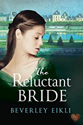The Reluctant Bride (Choc Lit) (Regency Tales Book 1)