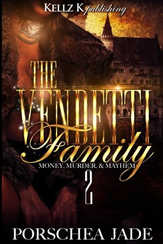 The Vendetti Family: Money Murder Mayhem 2 (Volume 2) pdf epub