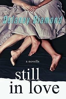Still in Love by [Diamond, Delaney]