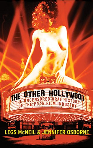 Other Leg - The Other Hollywood: The Uncensored Oral History of the Porn Film Industry