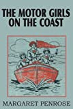 The Motor Girls on the Coast or the Waif from the Se, Margaret Penrose, 1612032192