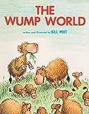 [(The Wump World )] [Author: Bill Peet] [Oct-1999]