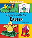 Paper Crafts for Easter, Randel McGee, 1598453351