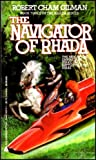The Navigator of Rhada, Robert C. Gilman, 0441565751