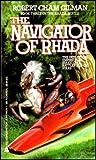 The Navigator of Rhada, Robert C. Gilman, 0441565751