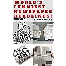 Memes: World's Funniest Newspaper Headlines! (Memes, News, Newspaper)