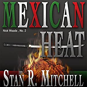 Mexican Heat Audiobook