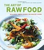 The Art of Raw Food, Jens Casupei and Vibeke Kaupert, 1583942475