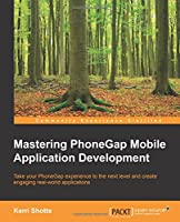Mastering PhoneGap Mobile Application Development