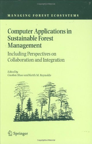 Download Computer Applications in Sustainable Forest Management: 11 (Managing Forest Ecosystems) Pdf