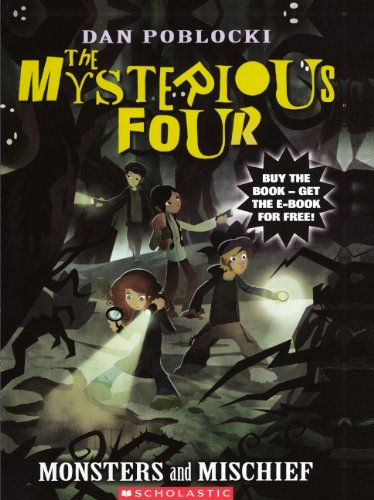 Download Monsters And Mischief (Turtleback School & Library Binding Edition) (Mysterious Four (PB)) ebook