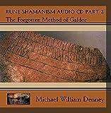 Rune Shamanism Audio CD Part 2