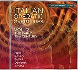 operatic italian - Italian Operatic Overtures: The Early 19th Century, Vol. 2