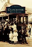 Glocester Rhode Island, Edna Whitaker Kent, 073859010X