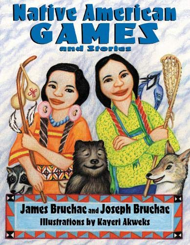 Native American Games and Stories (American Indian Games)