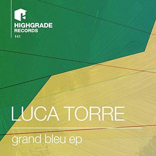 Luca Torre Grand Bleu Ep